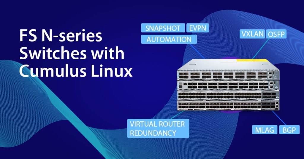 FS N-series switch, open networking
